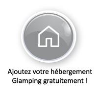 Ajoutez votre hébergement Glamping gratuitement !
